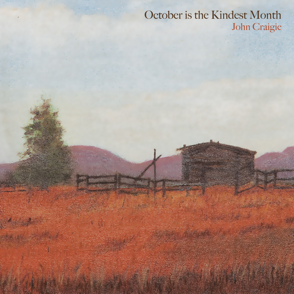 John Craigie » October is the Kindest Month